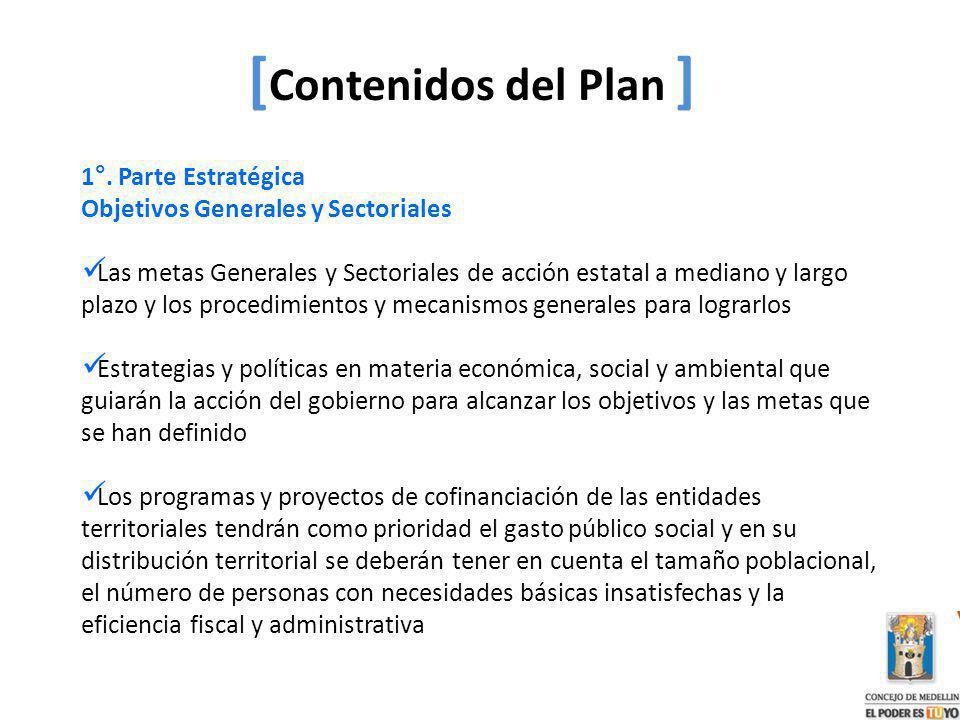 [Contenidos del Plan ] 1°. Parte Estratégica
